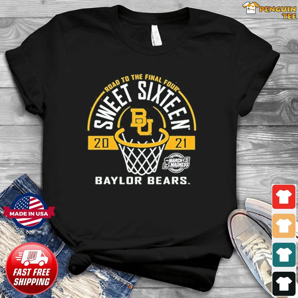 Baylor Bears Green Road To The Final Four 2021 Sweet Sixteen Shirt