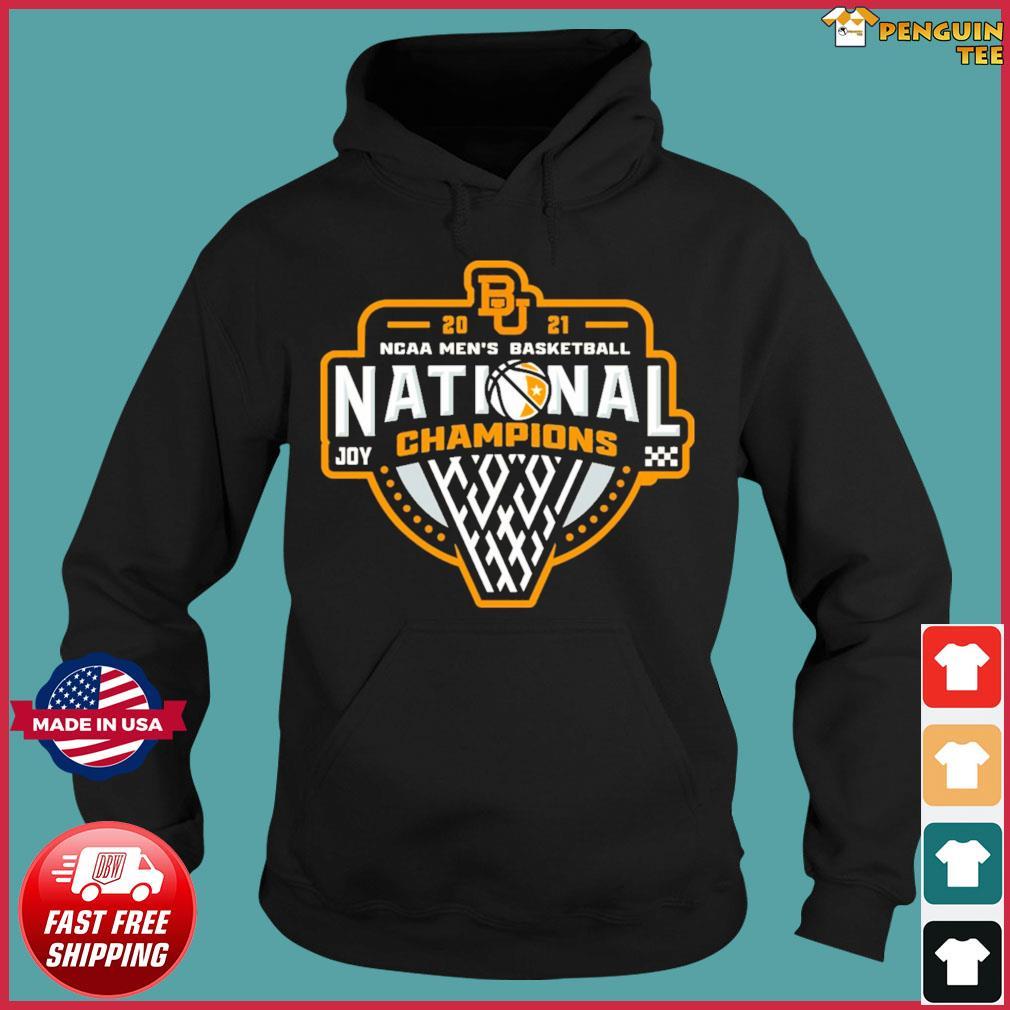 Official BU Baylor Bears 2021 NCAA Men's Basketball Joy Champions Shirt Hoodie