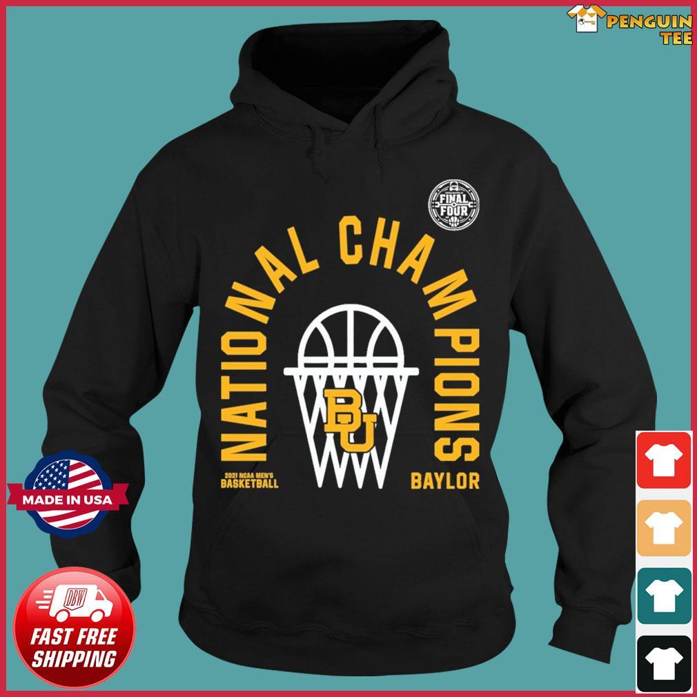 Official BU Baylor Bears 2021 NCAA Men's Basketball National Champions Arc Velocity Shirt Hoodie