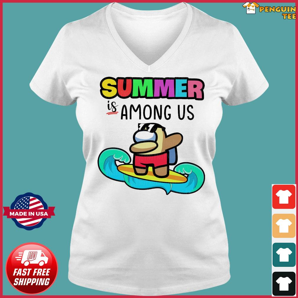 Official Summer Is Among Us Dabbing And Surfing Shirt Ladies V-neck Tee