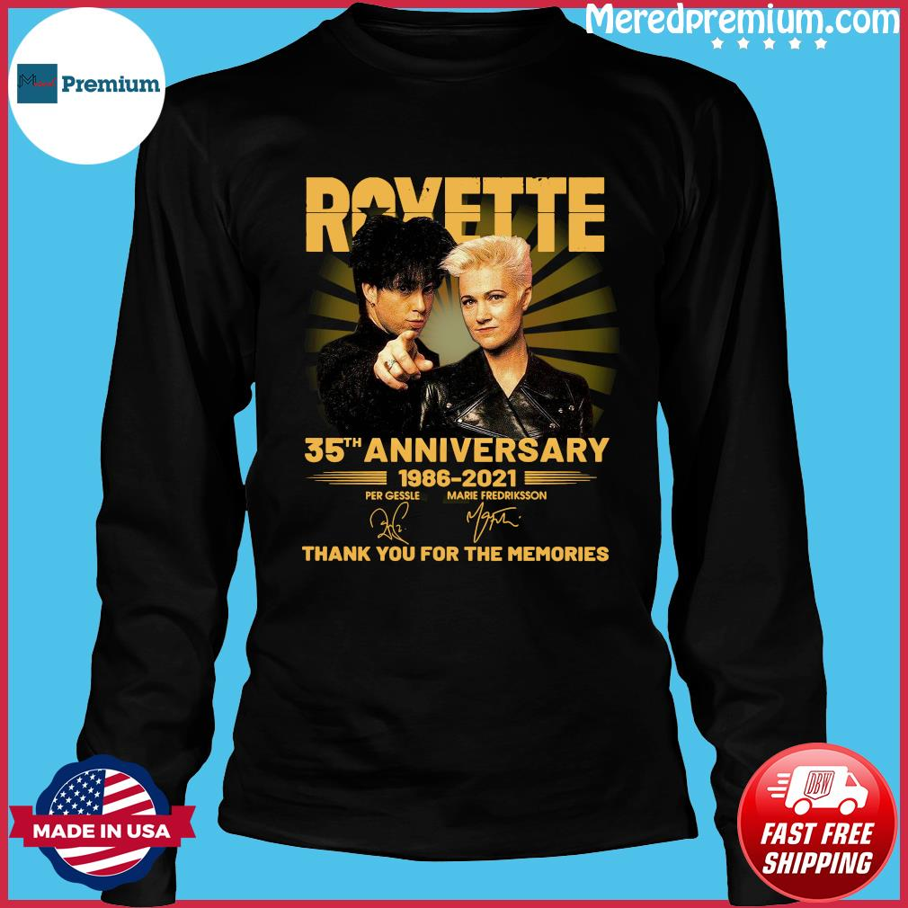 Roxette 35th Anniversary 1986 2021 Thank You For The Memories Signatures Shirt Long Sleeve