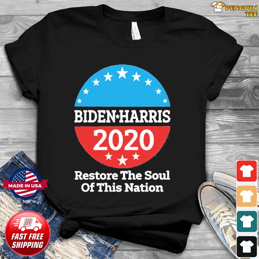 Biden Harris 2020 Vintage Restore The Soul Of This Nation shirt