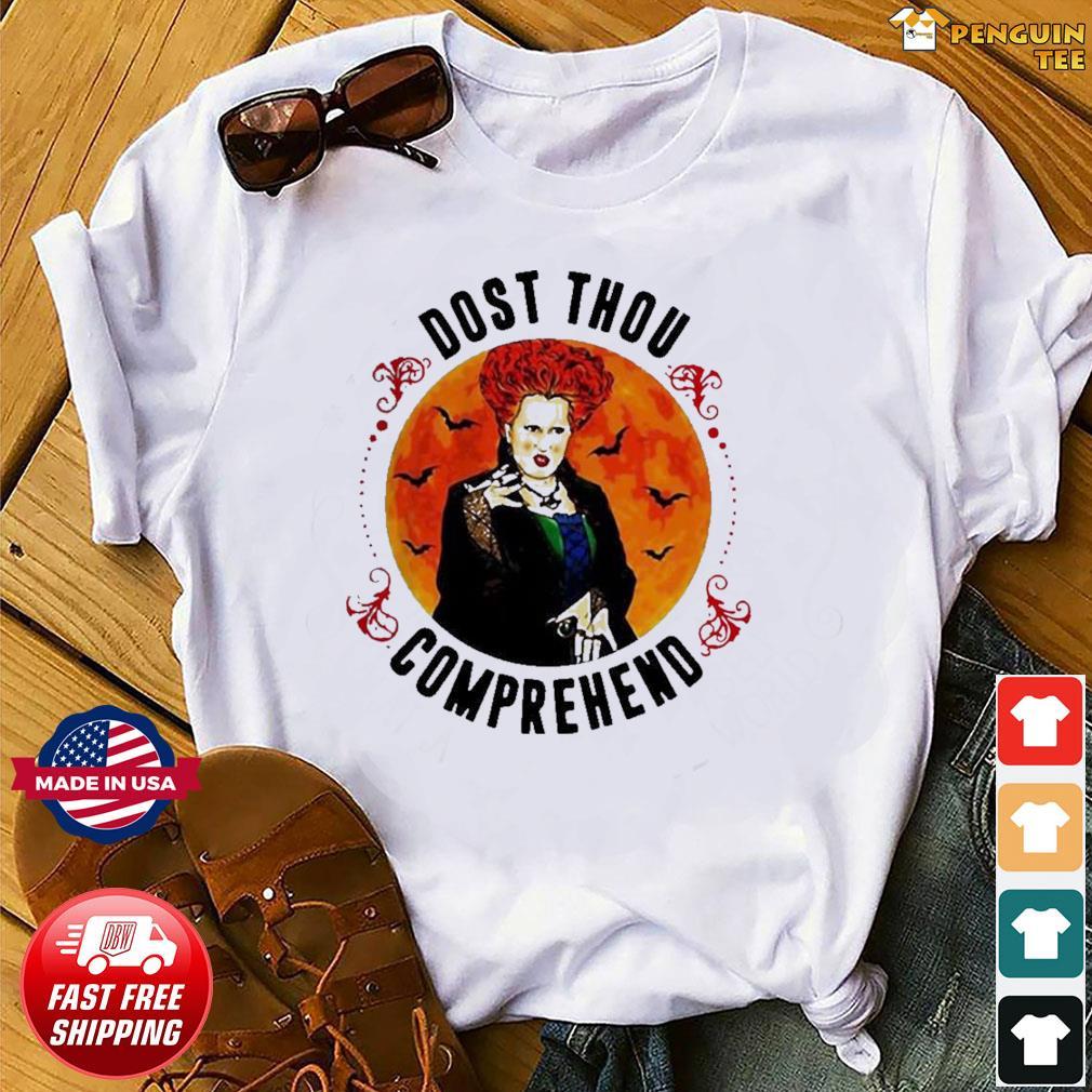 Dost Thou Comprehend Moon Halloween shirt