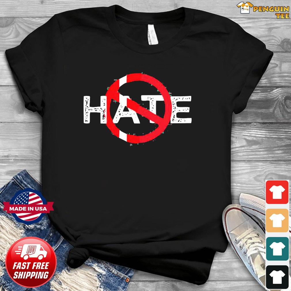 Hate Prohibitive Shirt