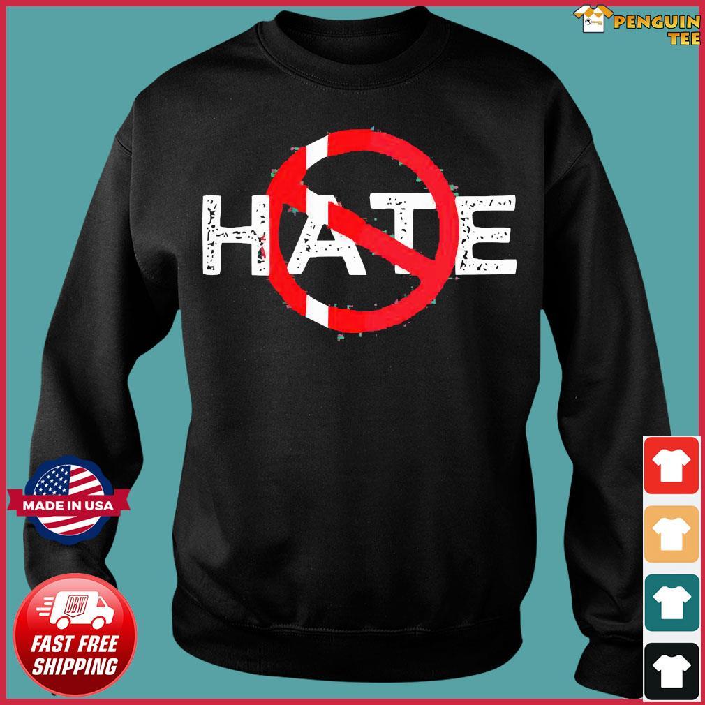 Hate Prohibitive Shirt Sweater