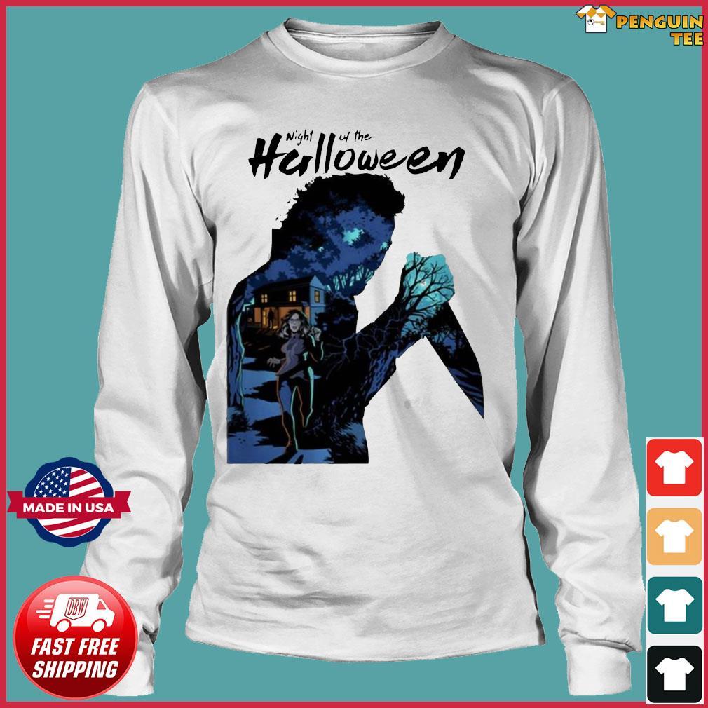 Michael Myers Night Of The Halloween Shirt Long Sleeve