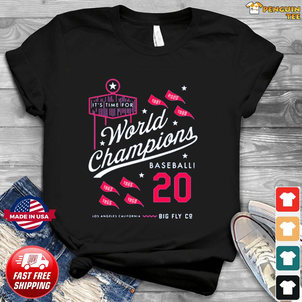 It's Time For World Champions Baseball 2020 Los Angeles California Shirt