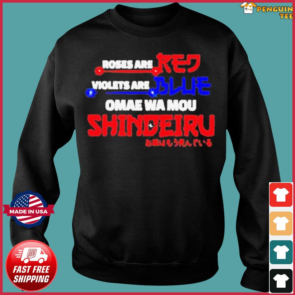 Roses are red violets are blue omae wa mou shindeiru s Sweater