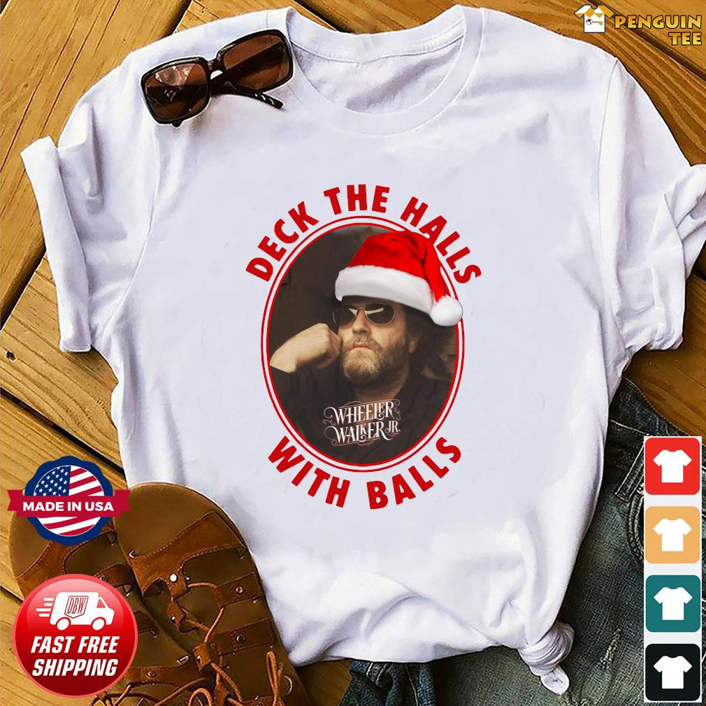 Wheeler Walker Jr Deck The Halls With Balls Christmas Sweatshirt